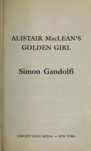 Cover of: Alistair MacLean's golden girl