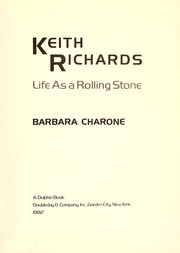 Cover of: Keith Richards, life as a Rolling Stone | Barbara Charone