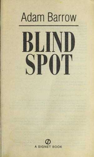 Blind spot by Adam Barrow
