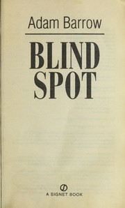 Cover of: Blind spot | Adam Barrow