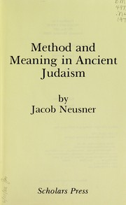 Cover of: Method and meaning inancient Judaism: fourth series