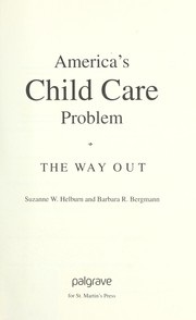 Cover of: America's child care problem