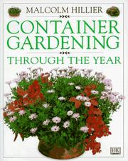 Cover of: Container gardening through the year | Malcolm Hillier