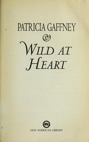 Cover of: Wild at heart