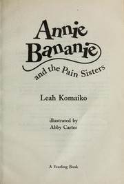 Cover of: Annie Bananie and the Pain Sisters