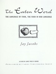 Cover of: The eaten word | Jay Jacobs