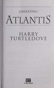 Cover of: Liberating Atlantis | Harry Turtledove
