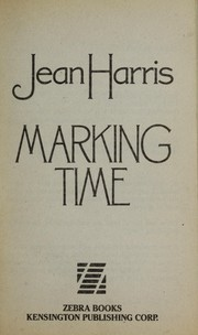 Cover of: Marking time | Jean Harris