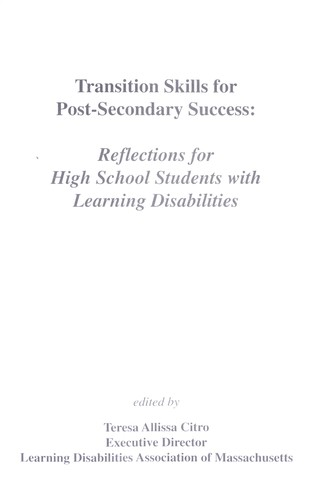 Transition skills for post-secondary success : reflections for high school students with learning disabilities by