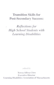 Cover of: Transition skills for post-secondary success : reflections for high school students with learning disabilities |