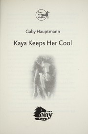 Cover of: Kaya keeps cool