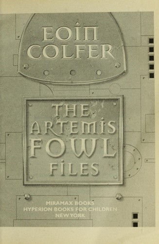 Artmis Fowl Files by Eoin Colfer