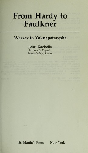 From Hardy to Faulkner : Wessex to Yoknapatawpha by