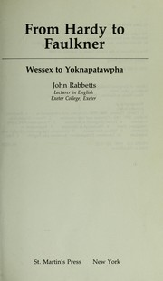 Cover of: From Hardy to Faulkner : Wessex to Yoknapatawpha |