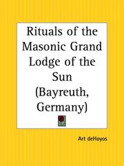 Cover of: Rituals of the Masonic Grand Lodge of the Sun Bayreuth, Germany