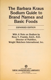 Cover of: The Barbara Kraus sodium guide to brand names and basic foods
