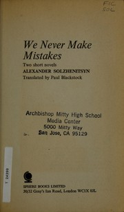 Cover of: We never make mistakes | Aleksandr Isaevich Solzhenit ЕЃsyn