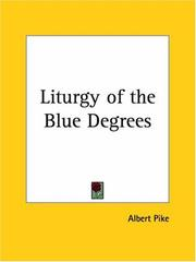 Cover of: Liturgy of the Blue Degrees