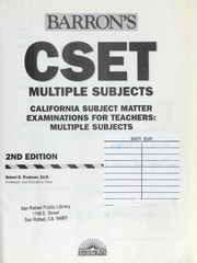 Cover of: Barron's how to prepare for the CSET multiple subjects: California subject matter examinations for teachers, multiple subjects