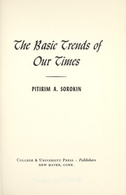 Cover of: The basic trends of our times