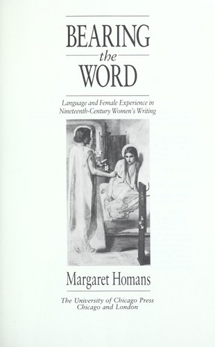 Bearing the word by Margaret Homans