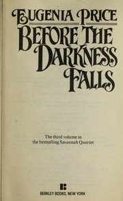 Cover of: Before the darkness falls | Eugenia Price