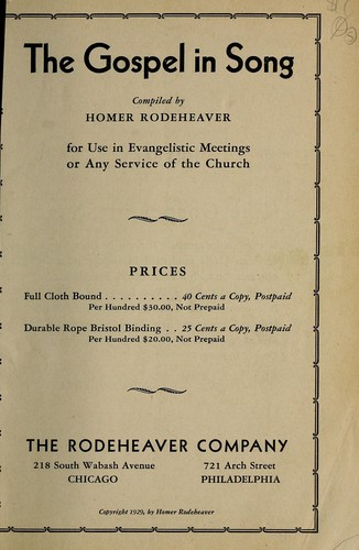 The gospel in song by Homer A. Rodeheaver
