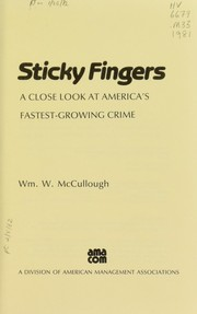 Cover of: Sticky fingers | McCullough, Wm. W.