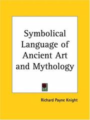 Cover of: The symbolical language of ancient art and mythology