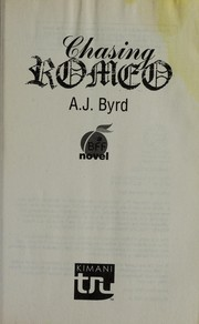 Cover of: Chasing Romeo | A. J. Byrd