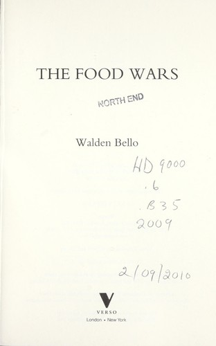 The food wars by Walden F. Bello