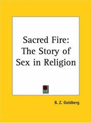 Cover of: Sacred Fire | B. Z. (Ben Zion) Goldberg