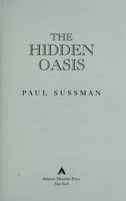 Cover of: The hidden oasis | Paul Sussman