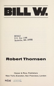 Cover of: Bill W. | Robert Thomsen