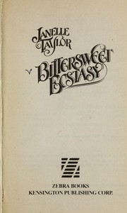 Cover of: Bittersweet ecstasy | Janelle Taylor