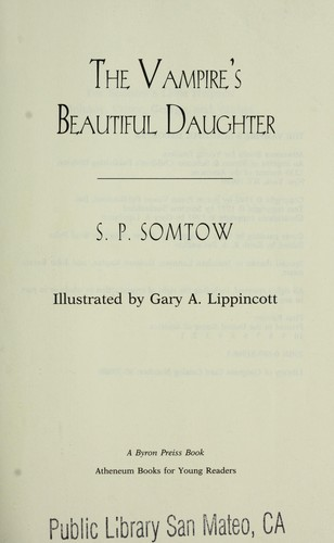 The vampire's beautiful daughter by S. P. Somtow