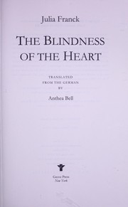 Cover of: The blindness of the heart | Julia Franck