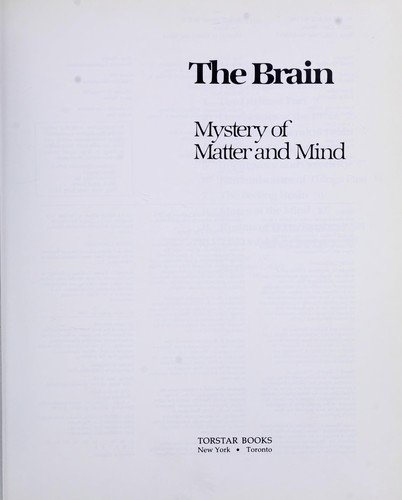 The brain : mystery of matter and mind by