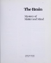 Cover of: The brain : mystery of matter and mind |