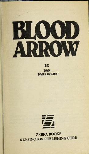 Blood arrow by Dan Parkinson