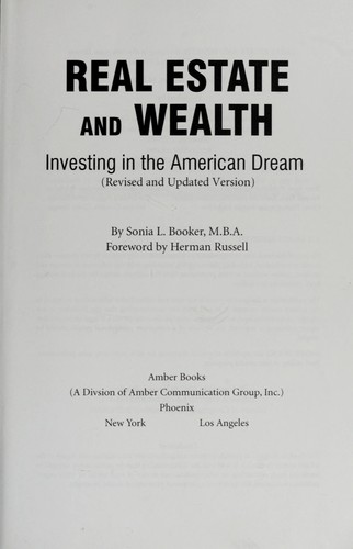Real estate and wealth : investing in the American dream by