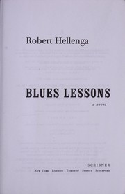 Cover of: Blues lessons | Robert Hellenga