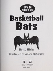 Cover of: Basketball bats ; Goof-off goalie | Betty Hicks