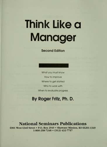 Think like a manager by Roger Fritz