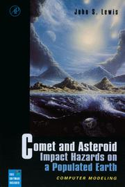Cover of: Comet and Asteroid Impact Hazards on a Populated Earth | John S. Lewis