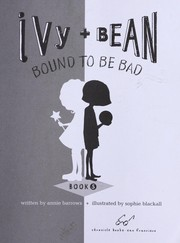 Cover of: Ivy and Bean bound to be bad