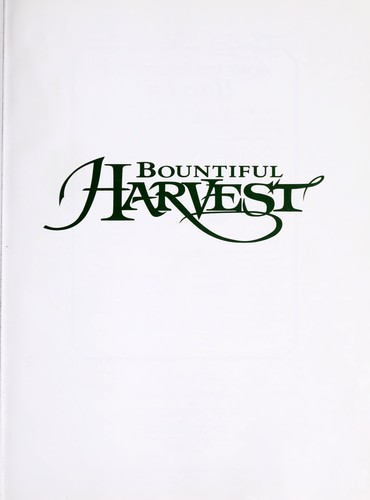Bountiful harvest by [food editor, Mary Beth Jung].