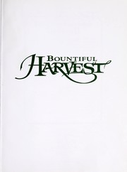 Cover of: Bountiful harvest | [food editor, Mary Beth Jung].