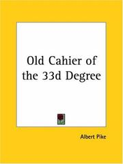 Cover of: Old Cahier of the 33d Degree
