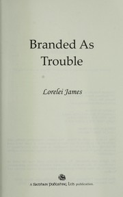 Branded as trouble